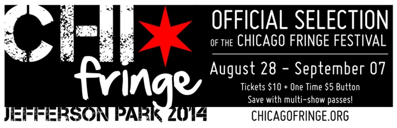 Official selection of the Chicago Fringe.